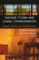Indoor Work and Living Environments: Health, Safety and Performance