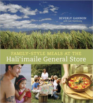 Family-Style Meals at the Hali'Imaile General Store - Beverly Gannon