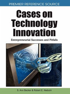 Cases on Technology Innovation: Entrepreneurial Successes and Pitfalls - Herausgeber: Becker, S. Ann Niebuhr, Robert E.