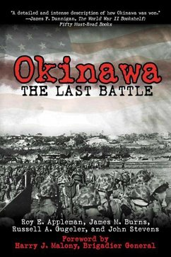 Okinawa: The Last Battle - Appleman, Roy E. Burns, James M. Gugeler, Russell A.