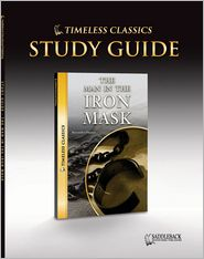 Man in the Iron Mask Study Guide- Timeless Classics - Saddleback Educational Publishing Staff (Editor)