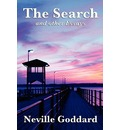The Search and Other Essays - Neville Goddard