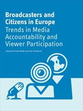 Broadcasters and Citizens in Europe: Trends in Media Accountability and Viewer Participation - Baldi, Paolo / Hasebrink, Uwe