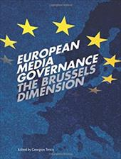 European Media Governance: The Brussels Dimension - Terzis, Georgios