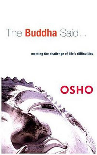 The Buddha Said... - Osho