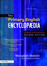 The Primary English Encyclopedia - 2nd Edition - Taylor and Francis