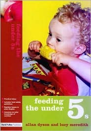 Feeding the under 5's - Allan Dyson, Lucy Meredith
