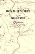 Royal Fusiliers in the Great War