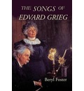 The Songs of Edvard Grieg - Beryl Foster