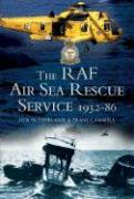 The RAF Air Sea Rescue Service 1932 - 1986