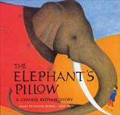 The Elephant's Pillow: A Chinese Bedtime Story - Roome, Diana Reynolds / Daly, Jude