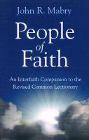 People of Faith: A Companion to the Revised Common Lectionary