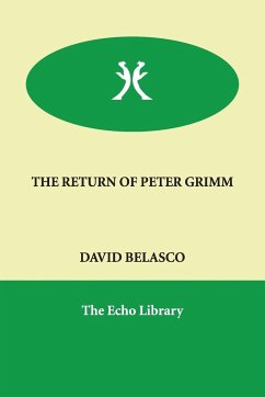 The Return of Peter Grimm - Belasco, David