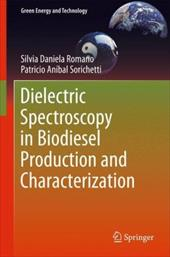 Dielectric Spectroscopy in Biodiesel Production and Characterization - Romano, Silvia Daniela / Sorichetti, Patricio Anibal