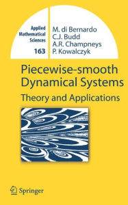 Piecewise-smooth Dynamical Systems: Theory and Applications - Mario Bernardo