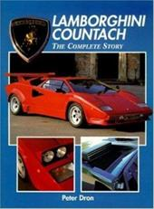 Lamborghini Countach: The Complete Story: The Complete Story - Dron, P. / Dron, Peter