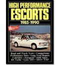 Ford High Performance Escorts, 1980-90 - R. M. Clarke