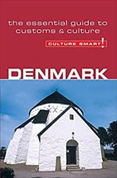 Denmark - Culture Smart!: A Quick Guide to Customs & Etiquette - Salmon, Mark