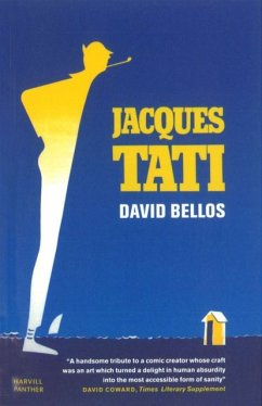 Jacques Tati - Bellos, David