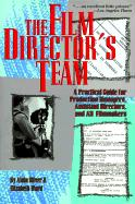 The Film Director's Team