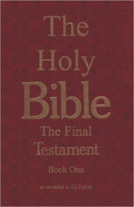 The Holy Bible - the Final Testament: What Is the Significance Of 666? - Donald B. Orsden