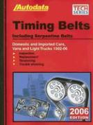 Autodata Timing Belts: Including Serpentine Belts