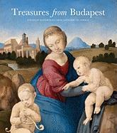 Treasures from Budapest: European Masterpieces from Leonardo to Schiele