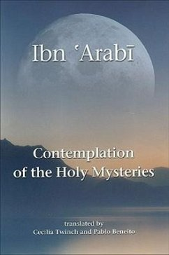 Contemplation of the Holy Mysteries - Ibn al-'Arabi