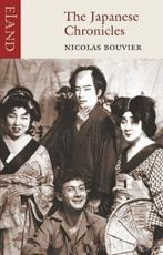 The Japanese Chronicles - Nicolas Bouvier