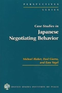 Case Studies in Japanese Negotiating Behavior - Blaker, Michael Giarra, Paul Vogel, Ezra F.