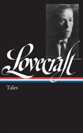 H. P. Lovecraft: Tales - Lovecraft, H. P. / Straub, Peter