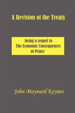 A Revision of the Treaty - Keynes, John Maynard