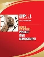 PRAC STANDARD FOR PROJECT RISK - Project Management Institute