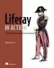 Liferay in Action - Richard Sezov Jr.