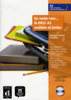 En route vers... le DELF A2 scolaire et junior. Buch mit Audio-CD