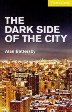 The Dark Side of the City - Battersby, Alan