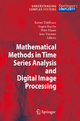 Mathematical Methods in Time Series Analysis and Digital Image Processing - Rainer Dahlhaus; Jürgen Kurths; Peter Maass; Jens Timmer