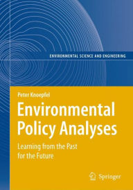 Environmental Policy Analyses: Learning from the Past for the Future - 25 Years of Research - Peter Knoepfel