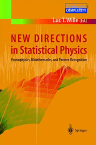 New Directions in Statistical Physics: Econophysics, Bioinformatics, and Pattern Recognition - Luc T. Wille