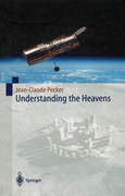 Pecker, Jean-Claude: Understanding the Heavens