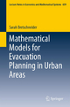 Mathematical Models for Evacuation Planning in Urban Areas - Sarah Bretschneider