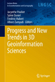 Progress and New Trends in 3D Geoinformation Sciences - Jacynthe Pouliot;  Jacynthe Pouliot;  Sylvie Daniel;  Sylvie Daniel;  Frédéric Hubert;  Frédéric Hubert;  Alborz Zamyadi;  Alborz Zamyadi
