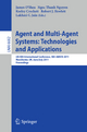 Agent and Multi-Agent Systems: Technologies and Applications - James O'Shea; Ngoc Thanh Nguyen; Keeley Crockett; Robert J. Howlett; Lakhmi C. Jain