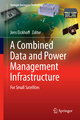 A Combined Data and Power Management Infrastructure - Jens Eickhoff