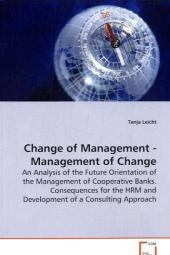 Change of Management - Management of Change - Tanja Leicht