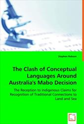 The Clash of Conceptual Languages Around Australia's Mabo Decision - Robson, Stephen