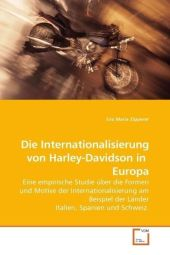 Die Internationalisierung von Harley-Davidson in Europa - Eva Maria Zipperer