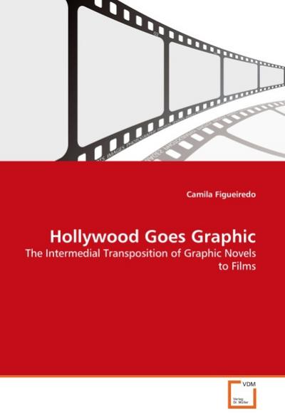 Hollywood Goes Graphic - Camila Figueiredo