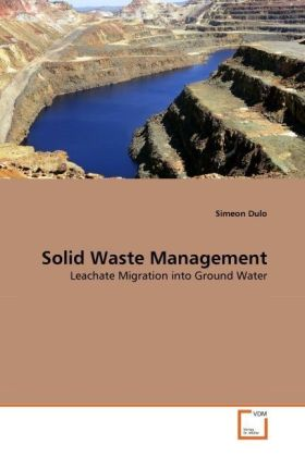 Solid Waste Management - Leachate Migration into Ground Water