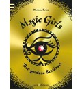 Magic Girls 10. Der goldene Schlüssel - Marliese Arold